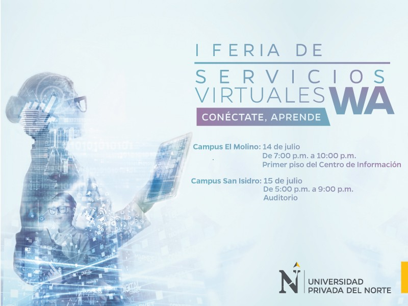 Feria de Servicios Virtuales Working Adult, Campus Trujillo